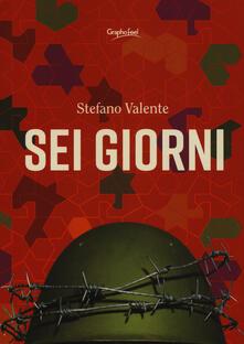 Sei giorni - Stefano Valente - copertina
