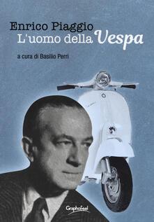 Enrico Piaggio. L'uomo della Vespa - copertina
