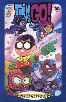 Winniearcher.com Superpasticcio! Teen Titans go! Image