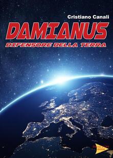 Damianus difensore della Terra - Cristiano Canali - copertina