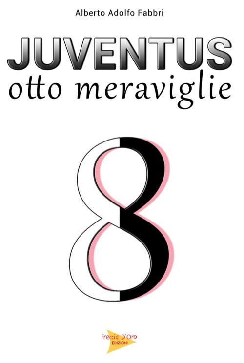 Image of Juventus otto meraviglie