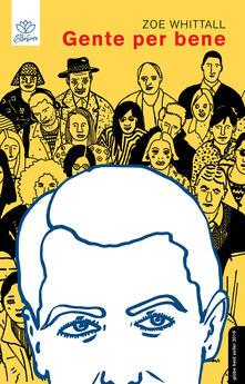 Gente per bene - Zoe Whittall - copertina