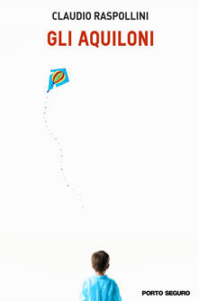 Gli aquiloni - Claudio Raspollini - copertina