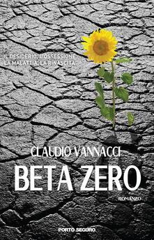 Beta zero - Claudio Vannacci - copertina
