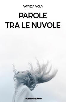 Parole tra le nuvole - Patrizia Volpi - copertina