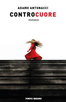 Controcuore - Adamo Antonacci - copertina