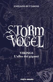 Writersfactory.it Storm Vogel. Vikings, l'alba dei giganti Image