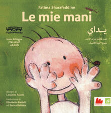 Daddyswing.es Le mie mani. Ediz. italiana e araba Image