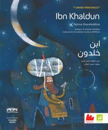 Secchiarapita.it Ibn Khaldun. I grandi personaggi. Ediz. italiana e araba Image