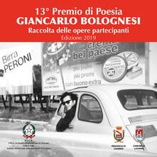 13° Premio di poesia Giancarlo Bolognesi. Raccolta delle opere partecipanti 2019 - copertina