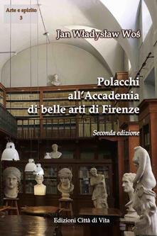 Polacchi all'Accademia di belle arti di Firenze - Jan W. Wos - copertina