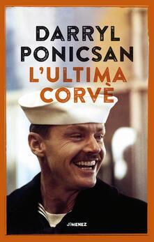 L' ultima corvè - Darryl Ponicsan - copertina