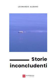 Storie inconcludenti - Leonardo Albano - copertina