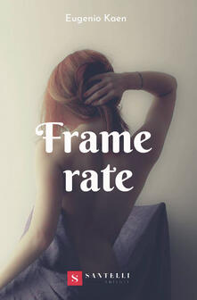 Frame rate - Eugenio Kaen - copertina