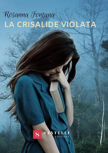 La crisalide violata - Rosanna Fontana - copertina