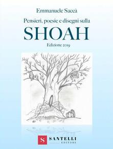 Pensieri, poesie e disegni sulla Shoah. Edizione 2019.pdf