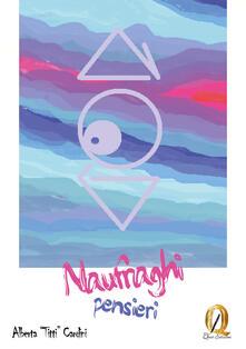 Naufraghi pensieri - Alberta Cardini - copertina