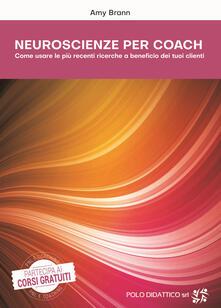 Writersfactory.it Neuroscienze per coach. Come usare le più recenti ricerche a beneficio dei tuoi clienti Image