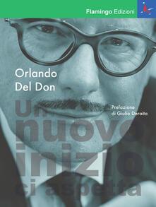 Un nuovo inizio ci aspetta - Orlando Del Don - copertina