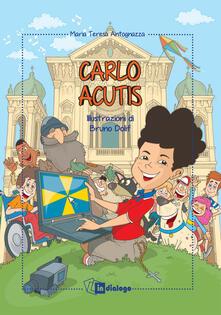 Ristorantezintonio.it Carlo Acutis. Ediz. a colori Image
