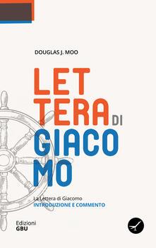 La lettera di Giacomo. Introduzione e commento - Douglas J. Moo - copertina