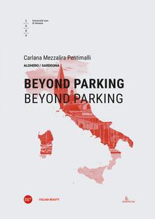 Beyond parking. Beyond parking. Ediz. italiana e inglese - copertina