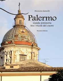 Lpgcsostenible.es Palermo. Guida semiseria tra i vicoli del cuore Image