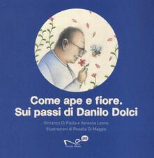 Come ape e fiore. Sui passi di Danilo Dolci.pdf
