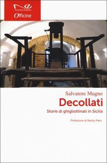 Winniearcher.com Decollati. Storie di ghigliottinati in Sicilia Image