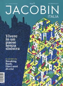 Osteriacasadimare.it Jacobin Italia (2018). Vol. 1: Vivere in un Paese senza sinistra. Image