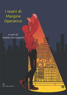 I teatri di Margine Operativo - copertina