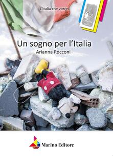Un sogno per l'Italia - Arianna Rocconi - copertina