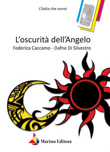 L' oscurità dell'angelo