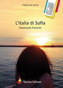 L' Italia di Sofia - Emanuela Francini - copertina
