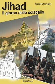 Antondemarirreguera.es Jihad. Il giorno dello sciacallo Image
