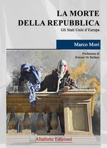 Antondemarirreguera.es La morte della Repubblica. Gli Stati Uniti d'Europa Image
