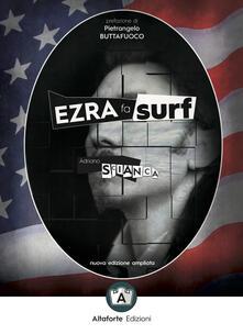 Ristorantezintonio.it Ezra fa surf. Come e perché il pensiero di Pound salverà il mondo. Ediz. ampliata Image
