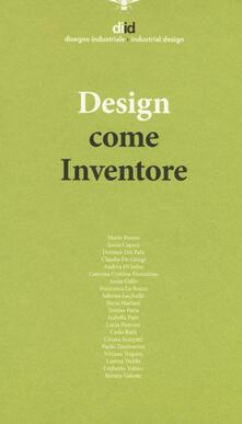 Promoartpalermo.it Diid disegno industriale (2018). Vol. 65: Design come inventore. Image