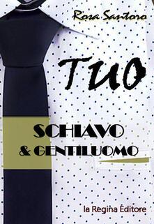 Tuo. Schiavo & gentiluomo.pdf