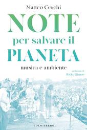 Copertina  Note per salvare il pianeta : musica e ambiente