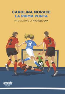 La prima punta - Carolina Morace - ebook