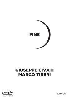 Fine - Giuseppe Civati,Marco Tiberi - ebook
