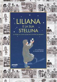 Daddyswing.es Liliana e la sua stellina. La storia di Liliana Segre raccontata dai bambini Image