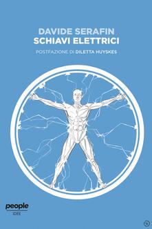 Schiavi elettrici - Davide Serafin - ebook