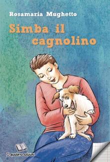 Simba il cagnolino - Rosamaria Mughetto - copertina