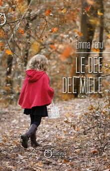 Le dee del miele - Emma Fenu - copertina