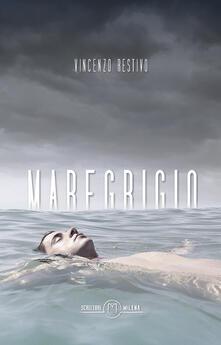 Maregrigio - Vincenzo Restivo - copertina