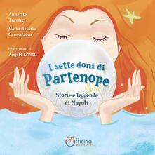 Festivalshakespeare.it I sette doni di Partenope. Storie e leggende di Napoli Image