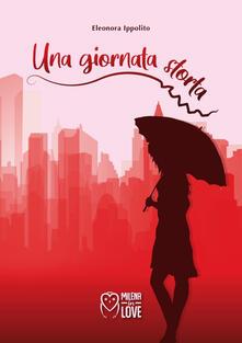 Una giornata storta - Eleonora Ippolito - ebook