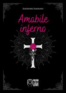 Amabile inferno - Eleonora Fasolino - copertina